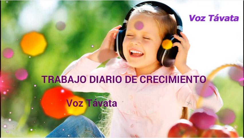 #Audio – Trabajo diario de crecimiento – voz Távata