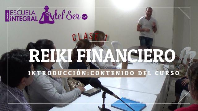 Mes Curso Reiki Financiero: Presencial u online